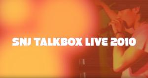 SNJ TALKBOX LIVE